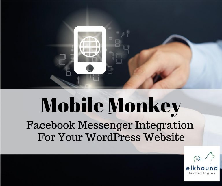 Mobile Monkey: Facebook Messenger Integration For Your WordPress Site