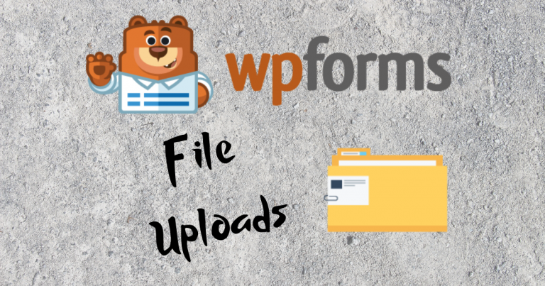 WPForms File Upload